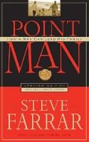 Point Man by Steve Farrar